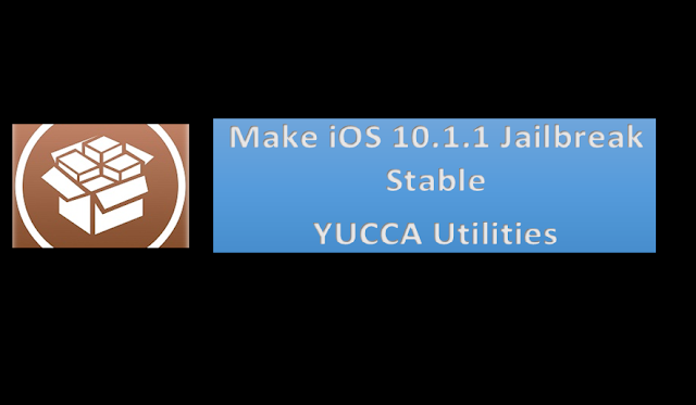 So to fix Cydia crash and make iOS 10.1.1 Jailbreak Stable, Ijapija releases a YUCCA Utilities which works perfectly on iOS 10.1.1 jailbreak and can install your favourite compatible cydia tweaks on your iDevices.