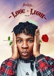 Full E.P Download: Joeboy - Love & Light