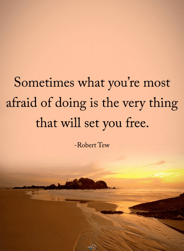 Robert Tew Quotes, Quotes, Afraid Quotes, Sometimes Quotes,