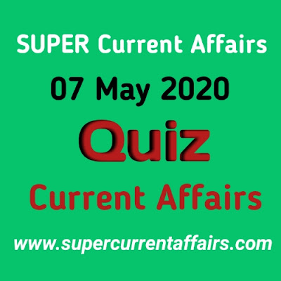 7 May 2020 Current Affairs Quiz in Hindi