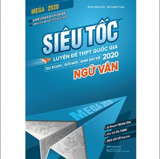 Mega 2020 - Siêu Tốc Luyện Đề THPT Quốc Gia 2020 Ngữ Văn ebook PDF-EPUB-AWZ3-PRC-MOBI