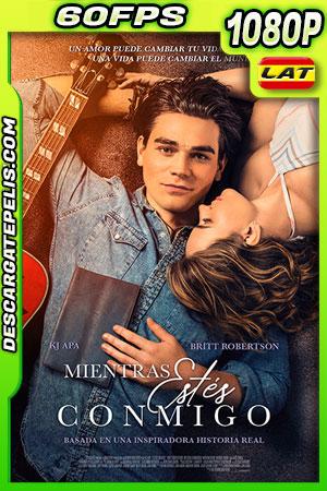 Mientras Estés Conmigo (2020) 1080p 60FPS BDrip Latino – Ingles