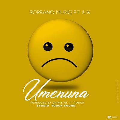 DOWNLOADDOWNLOAD AUDIO |  Soprano Musiq x Jux - Umenuna|[official mp3 audio] Mp3