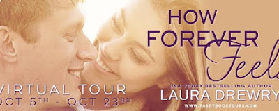 How Forever Feels by Laura Drewry