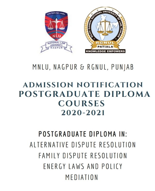 [Online] P G Diploma Course on Alternative Dispute Resolution, Family Dispute Resolution, Energy Laws & Policy Mediation by MNLU, Nagpur & RGNUL [Register by 5 October 2020]