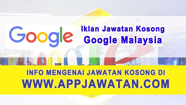 Jawatan Kosong di Google Malaysia - 28 Februari 2017