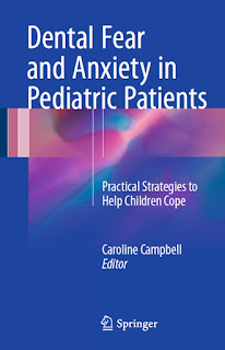 Dental Fear and Anxiety in Pediatric Patients