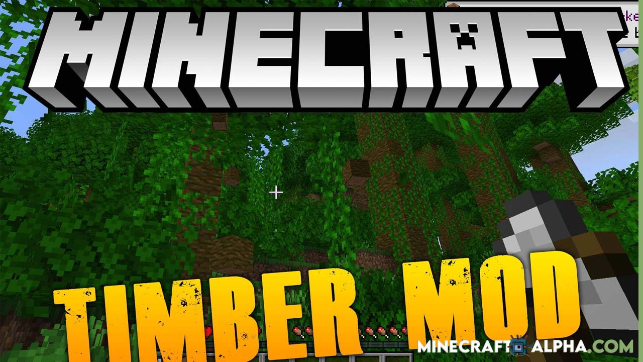Pizzaatime's Timber Mod 1.17.1 (One Block Chop, Many Tree Drop)