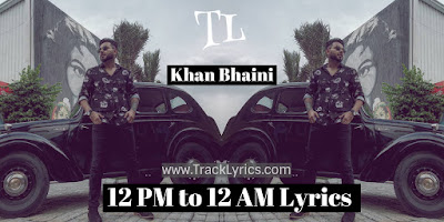 12-pm-to-12-am-lyrics
