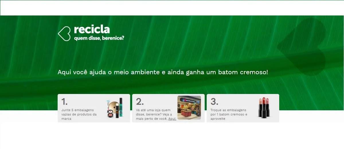Promoção Recicla 2020 Quem Disse Berenice Troque Embalagens Vazias Por Batom Cremoso