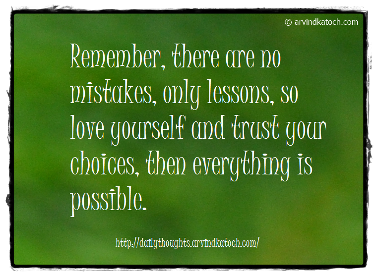 Mistakes, Lesson, love, Choices, Daily Quote, thought
