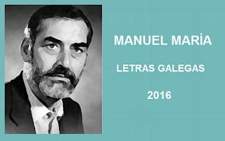 Letras Galegas 2016. Manuel María