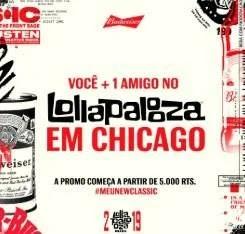 Promoção Budweiser Meu New Classic Ingressos Lollapalooza Chicago