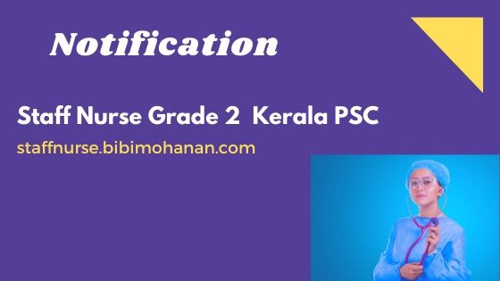Staff Nurse Grade 2 Kerala PSC Notification