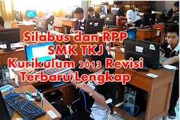 Silabus dan RPP SMK TKJ Kurikulum 2013 Revisi Terbaru Lengkap