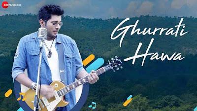 Ghurrati Hawa lyrics   new song 2020