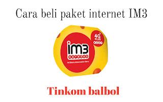 Cara membeli paket internet IM3