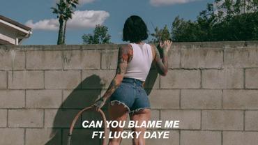 Can You Blame Me Lyrics - Kehlani Ft. Lucky Daye