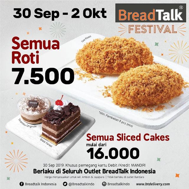 #BreadTalk - #Promo BreadTalk Festival Semua Roti 7,5K (30 Sept - 02 Okt 2019)