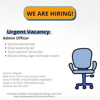 URGENT VACANCIES FOR ADMIN OFFICER AND CUSTOMER SERVICE AGENT