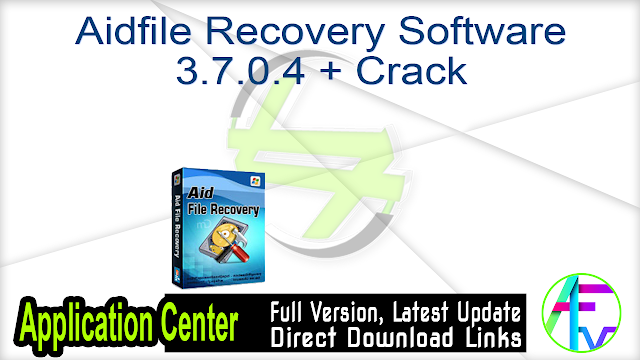 Aidfile Recovery Software 3.7.0.4 + Crack
