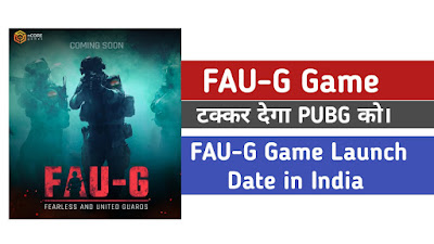FAUG Game Launch Date in India