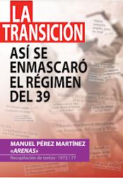 "La transición. Manuel Pérez Martínez ""arenas"""