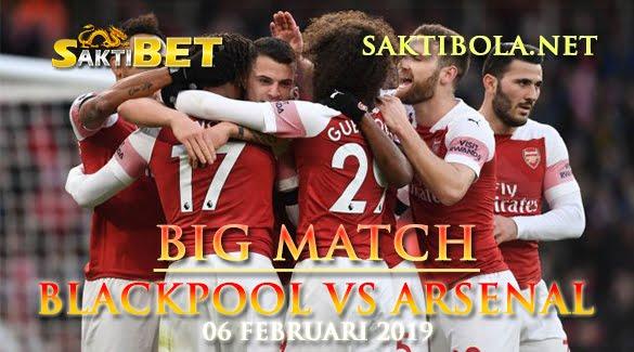 Prediksi Sakti Taruhan bola Blackpool vs Arsenal 6 Februari 2019