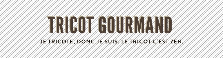 tricot gourmand