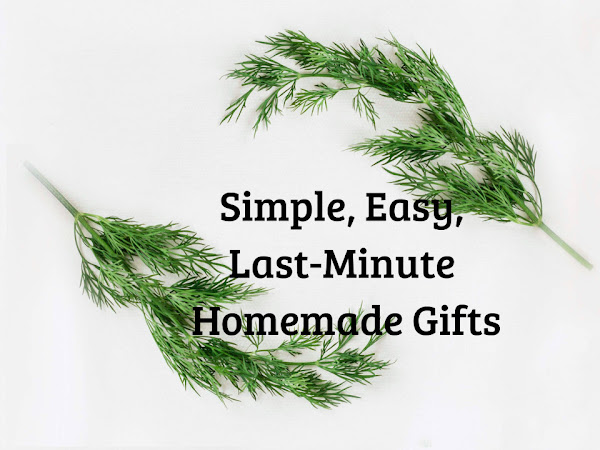 Simple Gift Ideas from the Homestead