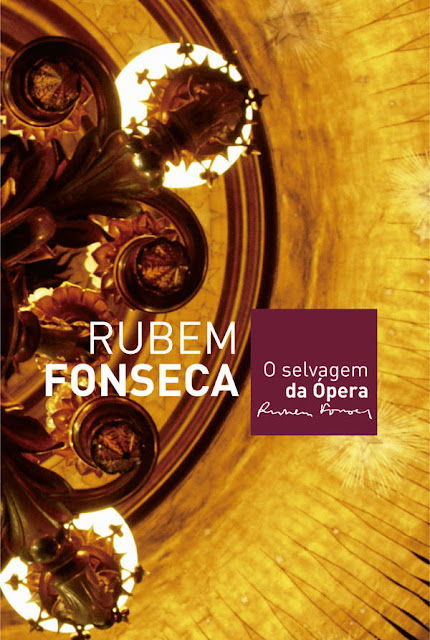 O selvagem da ópera - Rubem Fonseca