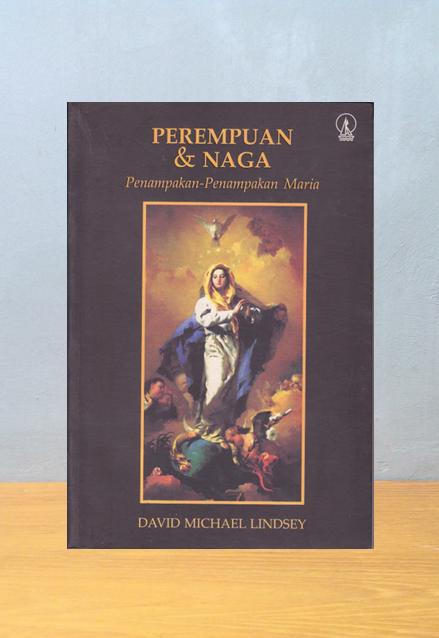 PEREMPUAN & NAGA, David Michael Lindsey