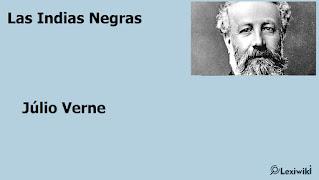 Las Indias NegrasJúlio Verne
