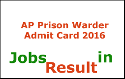 AP Prison Warder Admit Card 2016