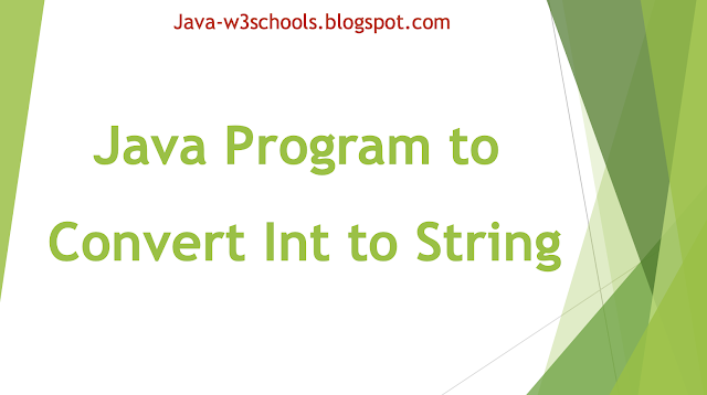 Java Program to Convert Int to String