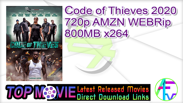 Code of Thieves 2020 720p AMZN WEBRip 800MB x264