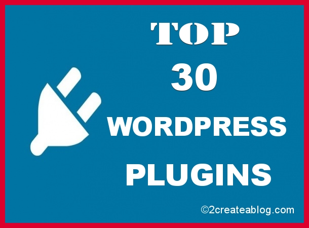 Top 30 WordPress Plugins