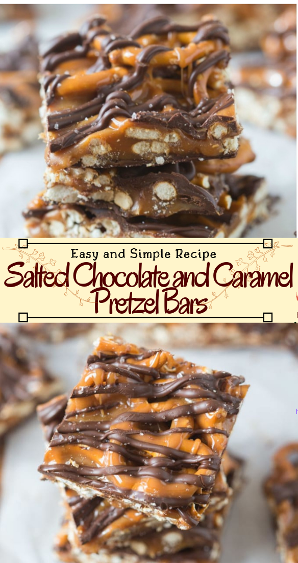 Salted Chocolate and Caramel Pretzel Bars #desserts #cakerecipe #chocolate #fingerfood #easy