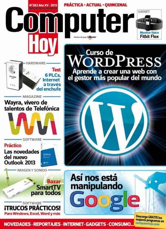 Revista Computer Hoy Nro. 382: Curso de WordPress: Aprende a crear una web con el gestor más popular del mundo