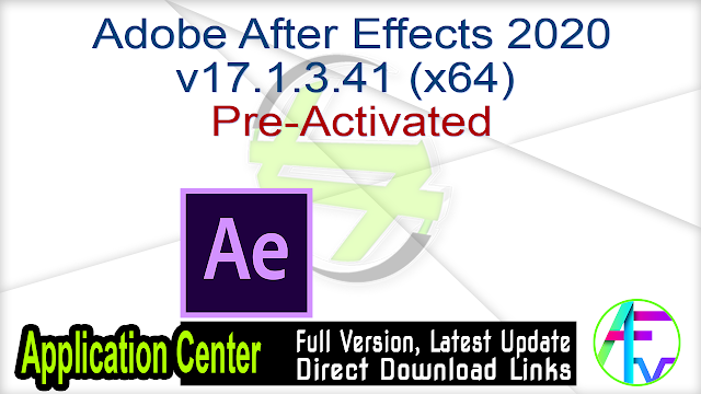 Adobe After Effects 2020 v17.1.3.41 Pre-Activated