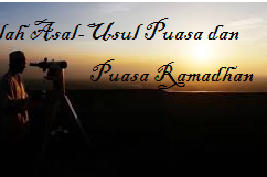 Asal-Usul Puasa, Hingga Perintah Puasa Ramadhan.