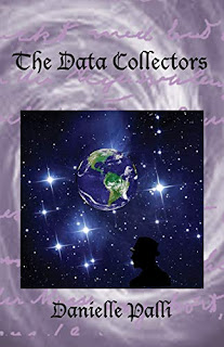 The Data Collectors - a science fiction novel by Danielle Palli