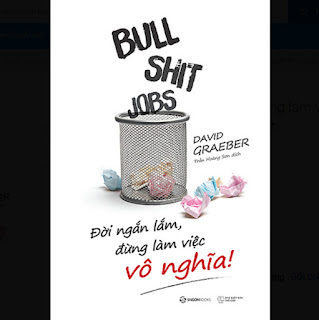 Bullshit Jobs: Đời ngắn lắm, đừng làm việc vô nghĩa! (A Theory) - Tác giả: David Graeber ebook PDF-EPUB-AWZ3-PRC-MOBI