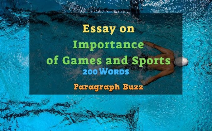 Essay on Importance of Games and Sports: 200, 300, 400, 500, 600 Words