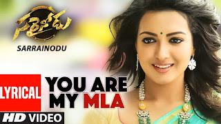 You Are My MLA Song Lyrics in English - Sarrainodu