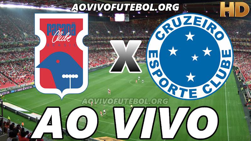 Assistir Paraná vs Cruzeiro Ao Vivo HD