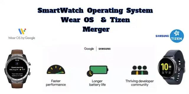 Google, Samsung announce partners Wear OS and Tizen Merger