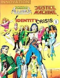 Hero Alliance & Justice Machine: Identity Crisis