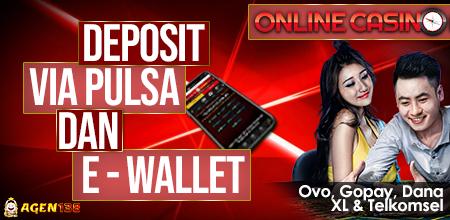 Casino Online Deposit via Pulsa, Ovo, Gopay, dan Dana