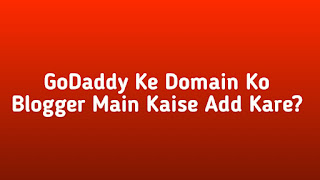 GoDaddy Domain Ko Blog Main Add Kare